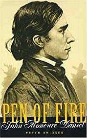 Pen Of Fire: John Moncure Daniel (SIGNED)Bridges, Peter - Product Image