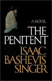 Penitent, TheSinger, Isaac Bashevis - Product Image