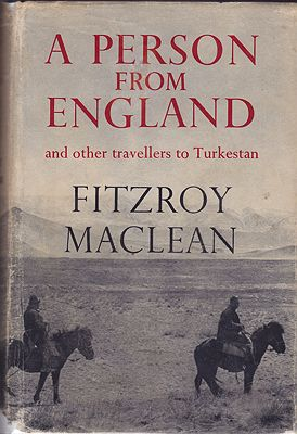 Person from England, A : and other travellers to TurkestanMacLean, Fitzroy - Product Image