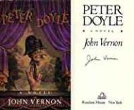 Peter Doyle: A NovelVernon, John - Product Image