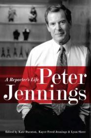 Peter Jennings: A Reporter's LifeDarnton, Kate (Editor) - Product Image