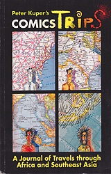 Peter Kuper's Comics Trips: A Journal of Travels through Africa and Southeast AsiaKuper, Peter, Illust. by: Peter  Kuper - Product Image