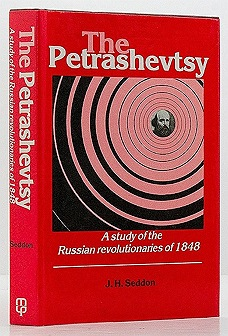 Petrashevtsy, The: - A study of the Russian revolutionaries of 1848Seddon, J. H.  - Product Image