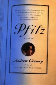 Pfitz: A NovelCrumey, Andrew - Product Image