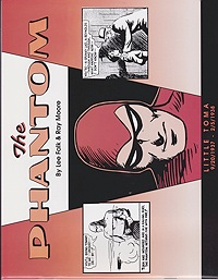 Phantom, The: Little Toma 9/20/1937-2/5/1938Falk, Lee and Ray Moore, Illust. by: Lee  Falk - Product Image