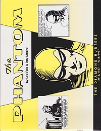 Phantom, The: The Diamonds Hunters 4/12/1937-9/18/1937Falk, Lee and Ray Moore, Illust. by: Lee  Falk - Product Image