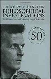Philosophical Investigations: The German Text, with a Revised English Translation 50th Anniversary Commemorative EditionWittgenstein, Ludwig - Product Image
