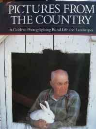 Pictures from the country: a guide to photographing rural life and landscapesBrown, Richard - Product Image
