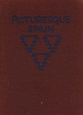 Picturesque Spain: Architecture; Landscape; The Life of the People Hielscher, Kurt - Product Image