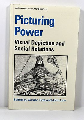 Picturing Power - Visual Depiction and Social RelationsFyfe (Editor), Gordon/John Law - Product Image