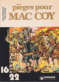 Pieges Pour Mac CoyJean-Pierre Gourmelen, Antonio Hernandez Palacios , Illust. by: Antonio Hernandez Palacios  - Product Image