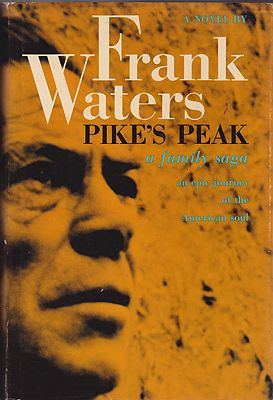 Pike's Peak: A Family Saga - An Epic Journey of the American SoulWaters, Frank  - Product Image