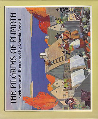 Pilgrims of Plimoth, TheSewall, Marcia, Illust. by: Marcia  Sewall - Product Image