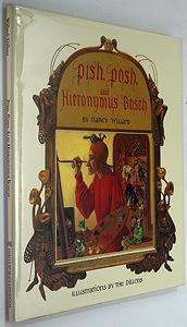 Pish, Posh, Said Hieronymus BoschWillard, Nancy; Dillon, Leo & Diane (Illustrators), Illust. by: Diane, Leo Dillon - Product Image