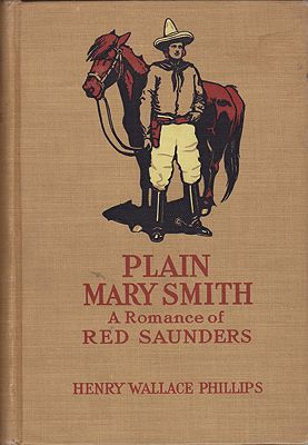 Plain Mary Smith: A Romance of  Red SaundersPhillips, Henry Wallace - Product Image