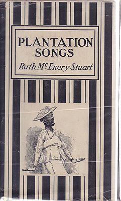 Plantation SongsStuart, Ruth McEnery, Illust. by: E. W.  Kemble - Product Image