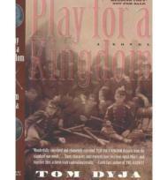 Play for a Kingdomby: Dyja, Thomas - Product Image