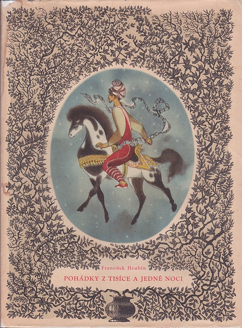 Pohadky z Tisice a Jedne Noci  (Tales from the Arabian Nights)Hrubin, Frantisek, Illust. by: Jiri Tnka - Product Image