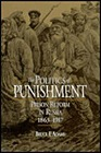 Politics of Punishment, The : Prison Reform in Russia, 1863-1917Adams, Bruce Friend - Product Image