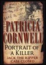 Portrait of a Killer: Jack the Ripper -- Case ClosedCornwell, Patricia - Product Image