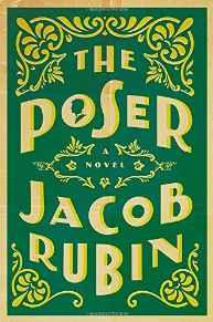 Poser, The: A NovelRubin, Jacob - Product Image