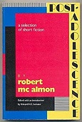 Post-Adolescence: A Selection of Short FictionMcAlmon, Robert - Product Image
