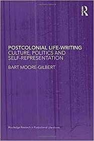 Postcolonial Life-Writing: Culture, Politics, and Self-RepresentationMoore-Gilbert, Bart - Product Image