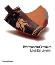 Postmodern CeramicsVecchio, Mark Del - Product Image