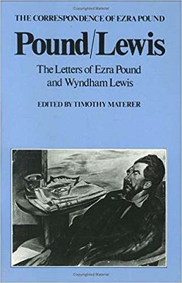 Pound/Lewis: The Letters of Ezra Pound and Wyndham LewisMaterer (Editor), Timothy - Product Image