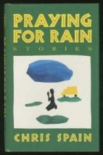 Praying for Rainby: Spain, Chris - Product Image