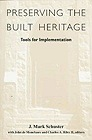 Preserving the Built Heritage: Tools for ImplementationSchuster, J. Mark - Product Image
