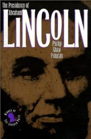 Presidency of Abraham Lincoln, Theby: Paludan, Phillip Shaw - Product Image