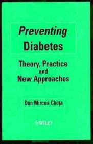 Preventing Diabetes: Theory, Practice and New ApproachesCheta, Dan Mircea - Product Image