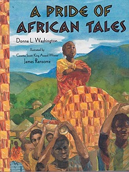 Pride of African Tales, AWashington, Donna and James Ransome, Illust. by: James  Ransome - Product Image