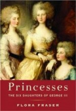 Princesses: The Six Daughters of George IIIby: Fraser, Flora - Product Image