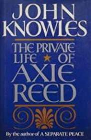 Private Life of Axie Reed, TheKnowles, John - Product Image