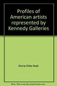 Profiles of American Artists Represented by Kennedy GalleriesDe - Product Image