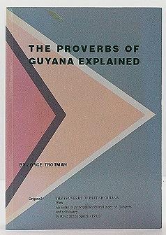 Proverbs of Guyana Explained, TheNo Author - Product Image