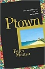 Ptown: Art, Sex and Money on the Outer CapeManso, Peter - Product Image