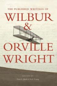 Published Writings of Wilbur and Orville Wright, The by: Wright, Orville - Product Image
