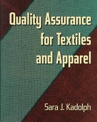 Quality Assurance for Textiles and ApparelKadolph, Sara J. - Product Image