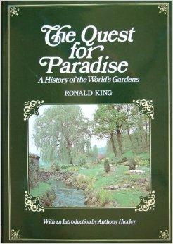 Quest for Paradise: History of the World's GardensKing, Ronald - Product Image