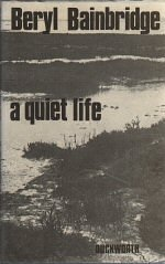 Quiet Life, A Bainbridge, Beryl - Product Image