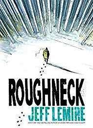ROUGHNECKLemire, Jeff - Product Image
