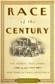 Race of the Century: The Heroic True Story of the 1908 New York to Paris Auto RaceFenster, Julie M. - Product Image