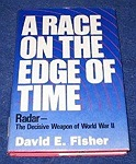 Race on the Edge of Time: How Radar Helped Win World War IIFisher, David E. - Product Image