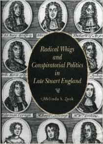 Radical Whigs and Conspiratorial Politics in Late Stuart EnglandZook, Melinda S. - Product Image