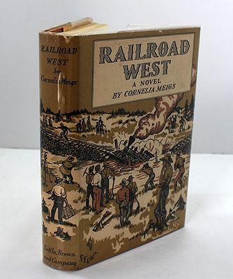 Railroad West (SIGNED)Meigs, Cornelia, Illust. by: Helen Hunt Bencker  - Product Image