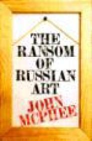 Ransom of Russian Art, TheMcPhee, John - Product Image