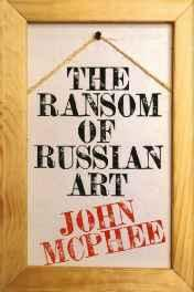 Ransom of Russian Art, TheMcPhee, John - Product Image